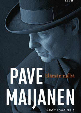 Pave Maijanen 70 vuotta - elämäkerta huhtikuussa 2021 | Laju.fi
